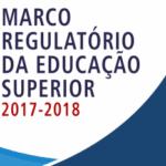 Marco Regulatório da Educação Superior